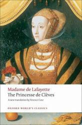 Princesse De Cleves - With the Princesse De Montpensier and the Comtesse De Tende (ISBN: 9780199539178)