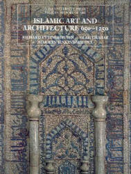 Islamic Art and Architecture, 650-1250 (ISBN: 9780300088694)