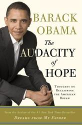 The Audacity of Hope: Thoughts on Reclaiming the American Dream (ISBN: 9780307237699)