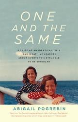 One and the Same: My Life as an Identical Twin and What I've Learned about Everyone's Struggle to Be Singular (ISBN: 9780307279620)