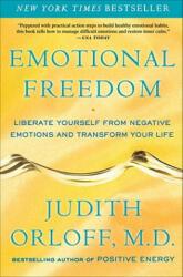Emotional Freedom - Orloff, Judith, MD (ISBN: 9780307338198)