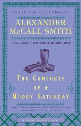 The Comforts of a Muddy Saturday (ISBN: 9780307387073)