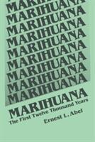 Marihuana - The First Twelve Thousand Years (2013)