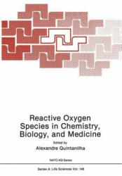 Reactive Oxygen Species in Chemistry, Biology, and Medicine - A. Quintanilha (2013)