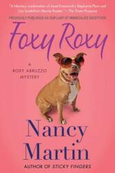 Foxy Roxy - Nancy Martin (ISBN: 9780312673185)