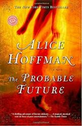 The Probable Future (ISBN: 9780345455918)