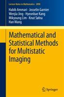 Mathematical and Statistical Methods for Multistatic Imaging - Habib Ammari, Josselin Garnier, Wenjia Jing, Hyeonbae Kang (2013)