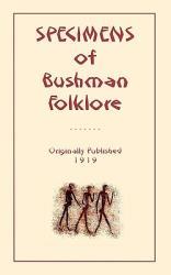 Specimens of Bushman Folk-Lore (2009)