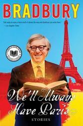 We'll Always Have Paris: Stories (2010)