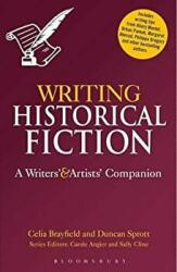 Writing Historical Fiction - A Writers' and Artists' Companion (2013)