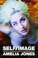 Self/Image - Jones (2006)