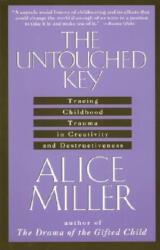 Untouched Key - Alice Miller (ISBN: 9780385267649)