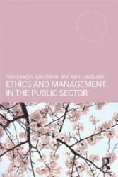 Ethics and Management in the Public Sector - Alan Lawton (2013)