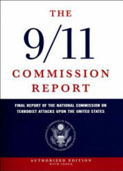 9/11 Commission Report - Final Report of the National Commission on Terrorist Attacks Upon the United States (ISBN: 9780393060416)