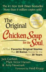 CHICKEN SOUP FOR THE SOUP - Jack Canfield, Mark Victor Hansen, Amy Newmark, Heidi Krupp (2013)