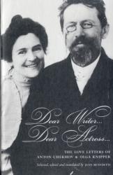 Dear Writer, Dear Actress - The Love Letters of Anton Chekhov Amd Olga Knipper (2007)