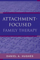 Attachment-Focused Family Therapy (ISBN: 9780393705263)