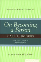 On Becoming a Person - Carl Rogers, Peter D. Kramer (ISBN: 9780395755310)