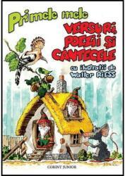 PRIMELE MELE VERSURI, POEZII SI CANTECELE (ISBN: 9789731285061)