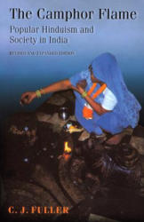 Camphor Flame - Popular Hinduism and Society in India (2004)