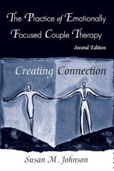Practice of Emotionally Focused Couple Therapy - Johnson (ISBN: 9780415945684)