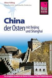 Reise Know-How China - der Osten mit Beijing und Shanghai (2013)
