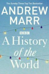 History of the World - Andrew Marr (2013)