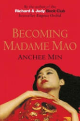 Becoming Madame Mao - Anchee Min (2001)