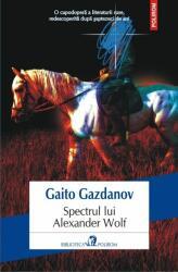 Spectrul lui Alexander Wolf (ISBN: 9789734641413)