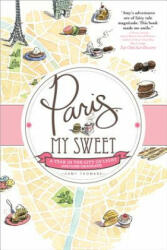 Paris, My Sweet - Amy Thomas (2012)