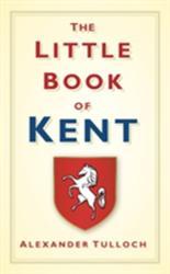 Little Book of Kent (2011)