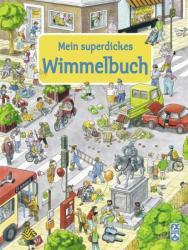 Mein superdickes Wimmelbuch (2010)