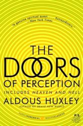 The Doors of Perception and Heaven and Hell (2009)