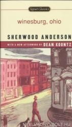 Sherwood Anderson: Winesburg, Ohio (ISBN: 9780451529954)
