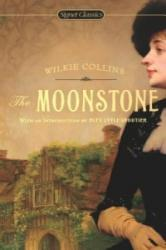 The Moonstone - Wilkie Collins, Alev Lytle Croutier, Lillian Nayder (ISBN: 9780451531223)