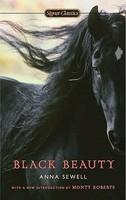 Black Beauty - Anna Sewell, Monty Roberts, Lucy Grealy (ISBN: 9780451531742)