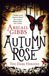 Autumn Rose (2014)
