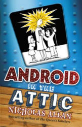 Android in the Attic (2011)
