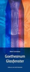 Goetheanum Glasfenster - Albert Schmelzer (2013)