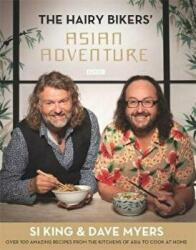 Hairy Bikers' Asian Adventure - Over 100 Amazing Recipes from the Kitchens of Asia to Cook at Home (2014)