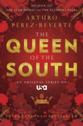 Queen of the South (ISBN: 9780452286542)