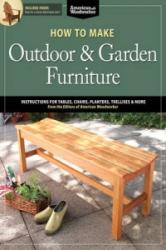 How to Make Outdoor & Garden Furniture (2013)