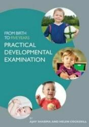 From Birth to Five Years: Practical Developmental Examination (2014)