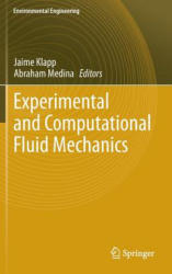 Experimental and Computational Fluid Mechanics - Jaime Klapp, Abraham Medina (2014)