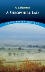 Shropshire Lad - A E Housman (ISBN: 9780486264684)