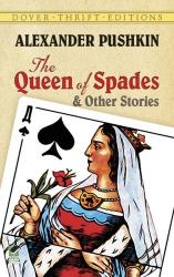 The Queen of Spades and Other Stories - Alexander Pushkin (ISBN: 9780486280547)