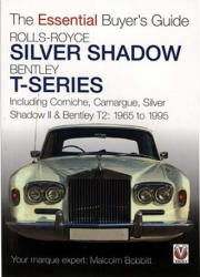 Rolls-Royce Silver Shadow and Bentley T-Series - Malcolm Bobbitt (2008)