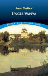 Uncle Vanya - A. P. Chekhov (ISBN: 9780486401591)