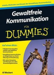 Gewaltfreie Kommunikation fur Dummies - Al Weckert (2013)