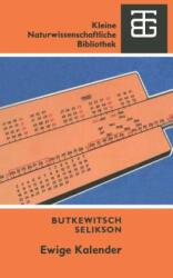 Ewige Kalender - M. S. Selikson, A. W. Butkewitsch (1989)